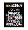Toni&Guy 50 years of hair, fashion, heritage (Книга 50 лет юбилей) - купить, цена со скидкой